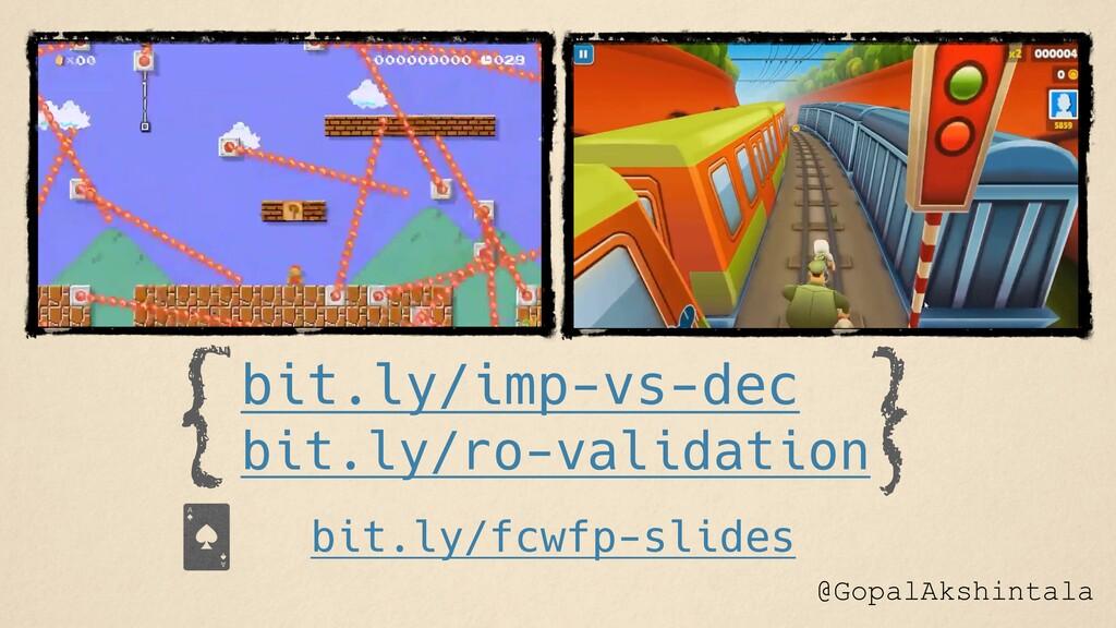 @GopalAkshintala bit.ly/imp-vs-dec bit.ly/ro-va...