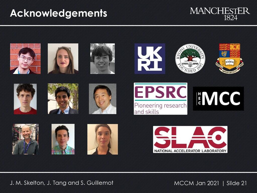 Acknowledgements MCCM Jan 2021   Slide 21 J. M....
