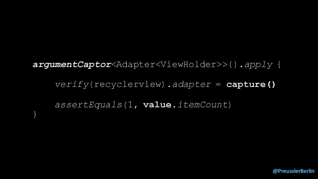 @PreusslerBerlin argumentCaptor<Adapter<ViewHol...