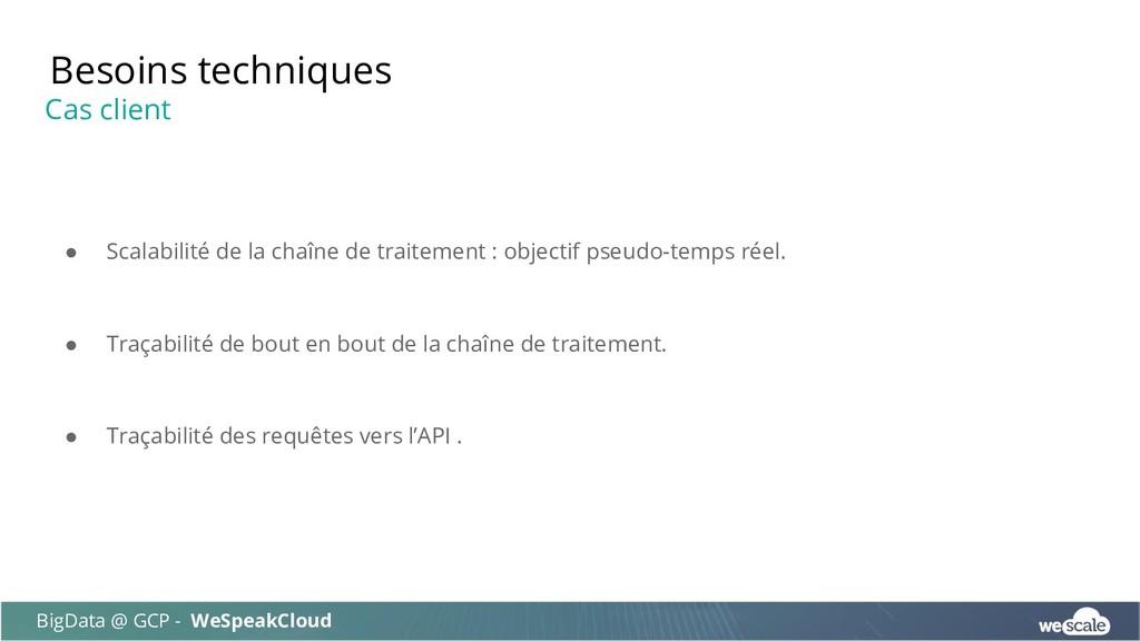 ● Scalabilité de la chaîne de traitement : obje...