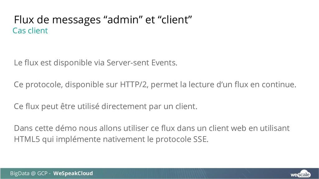 Le flux est disponible via Server-sent Events. ...