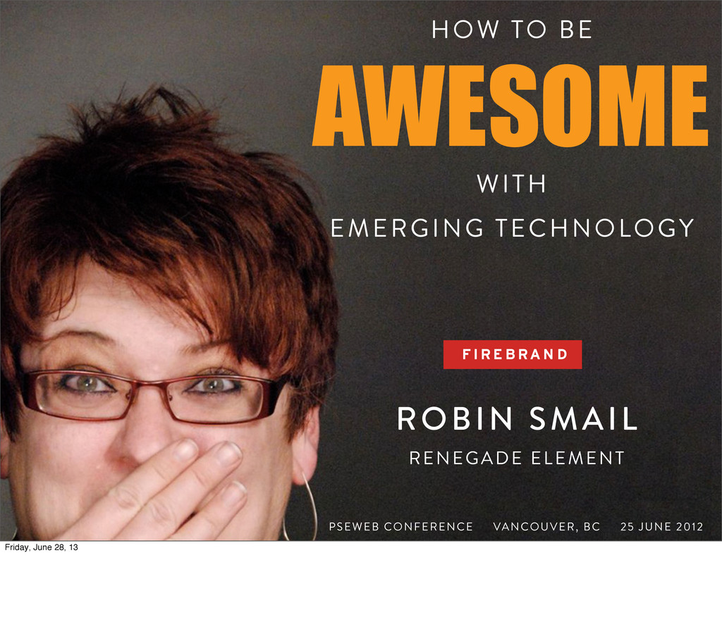 ROBIN SMAIL RENEGADE ELEMENT HOW TO BE AWESOME ...