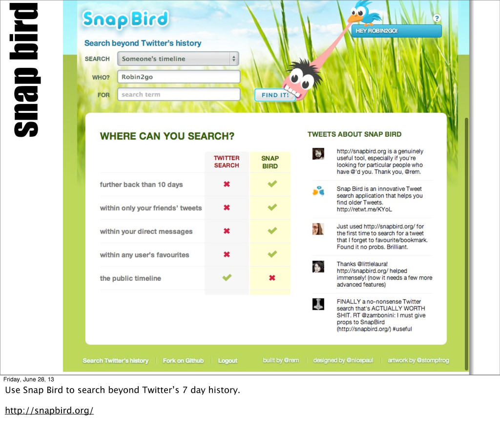 snap bird Friday, June 28, 13 Use Snap Bird to ...