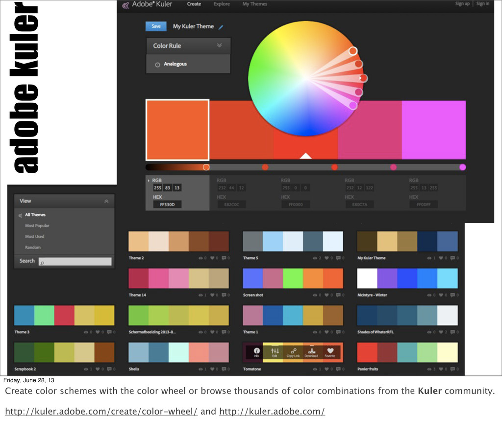 adobe kuler Friday, June 28, 13 Create color sc...