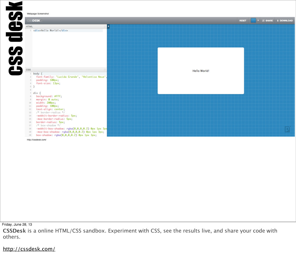 css desk Friday, June 28, 13 CSSDesk is a onlin...