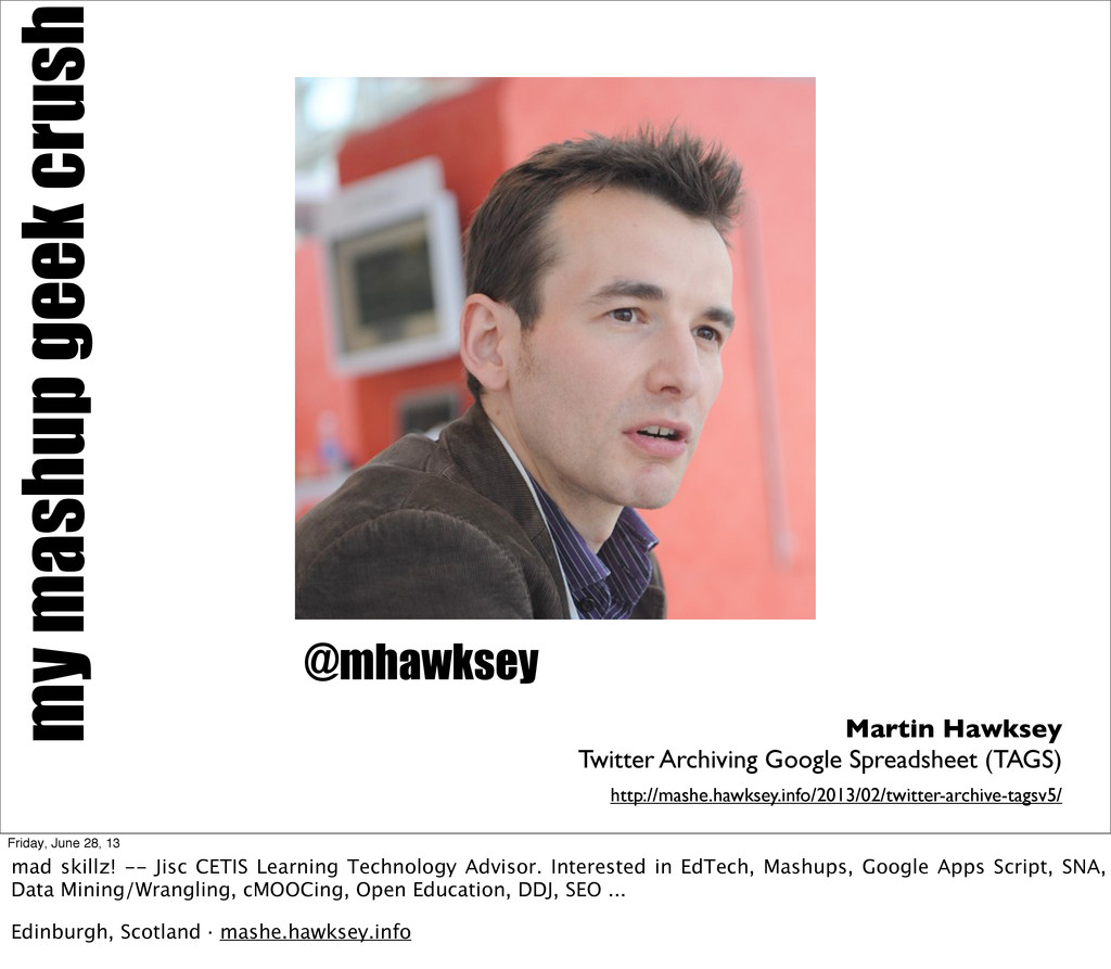 my mashup geek crush Martin Hawksey Twitter Arc...