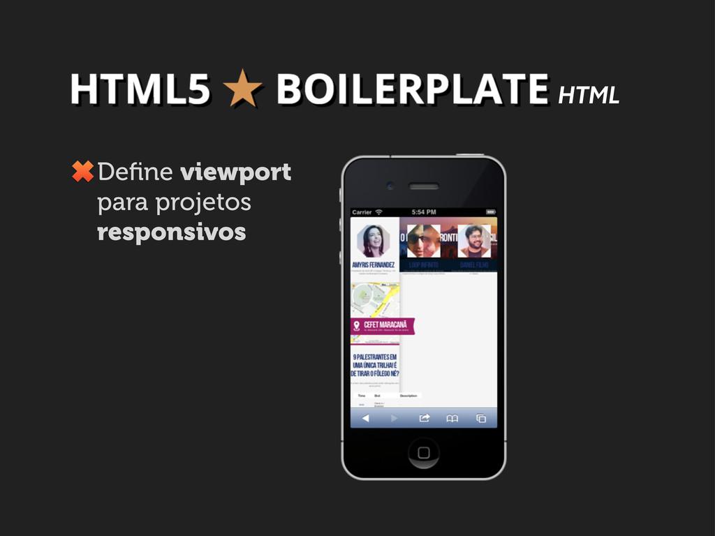 HTML Define viewport para projetos responsivos