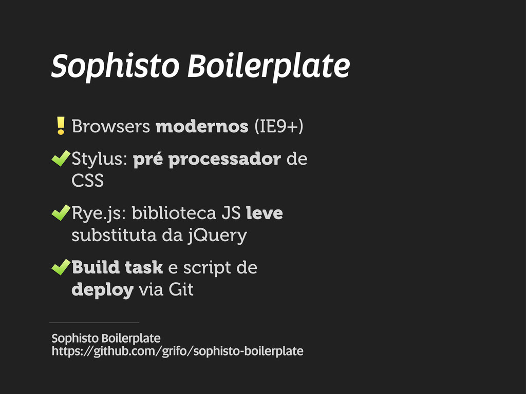 Sophisto Boilerplate Browsers modernos (IE9+) S...