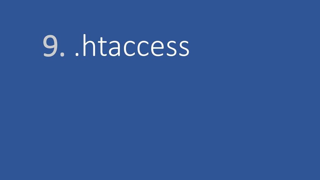 9. .htaccess