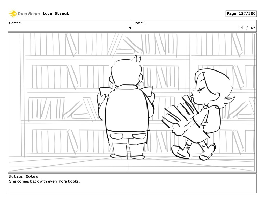 Scene 9 Panel 19 / 45 Action Notes She comes ba...