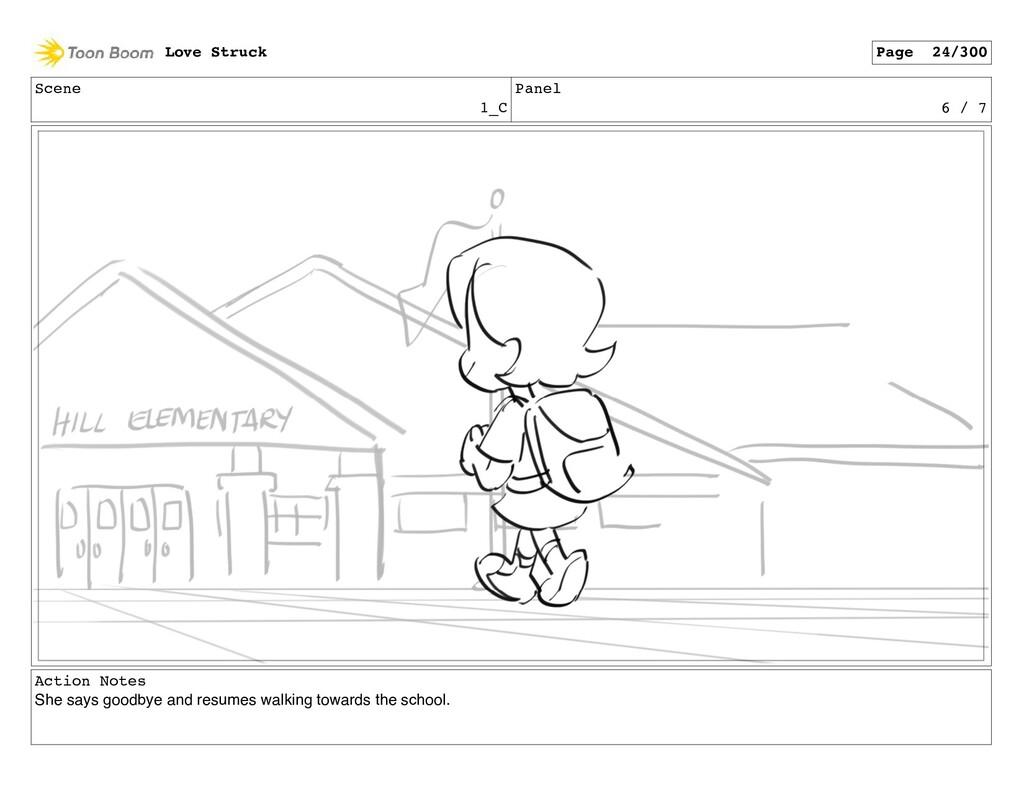 Scene 1_C Panel 6 / 7 Action Notes She says goo...