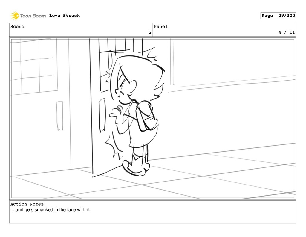 Scene 2 Panel 4 / 11 Action Notes ... and gets ...