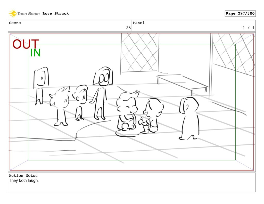 Scene 25 Panel 1 / 4 Action Notes They both lau...