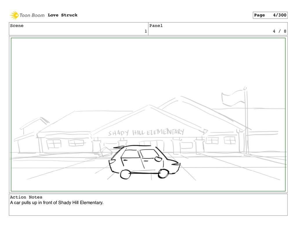 Scene 1 Panel 4 / 8 Action Notes A car pulls up...