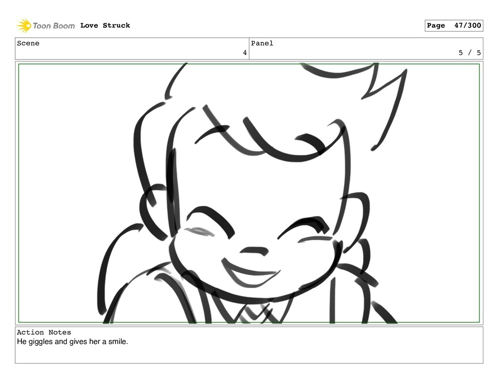Scene 4 Panel 5 / 5 Action Notes He giggles and...