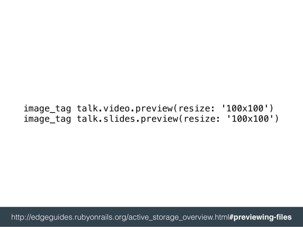image_tag talk.video.preview(resize: '100x100')...