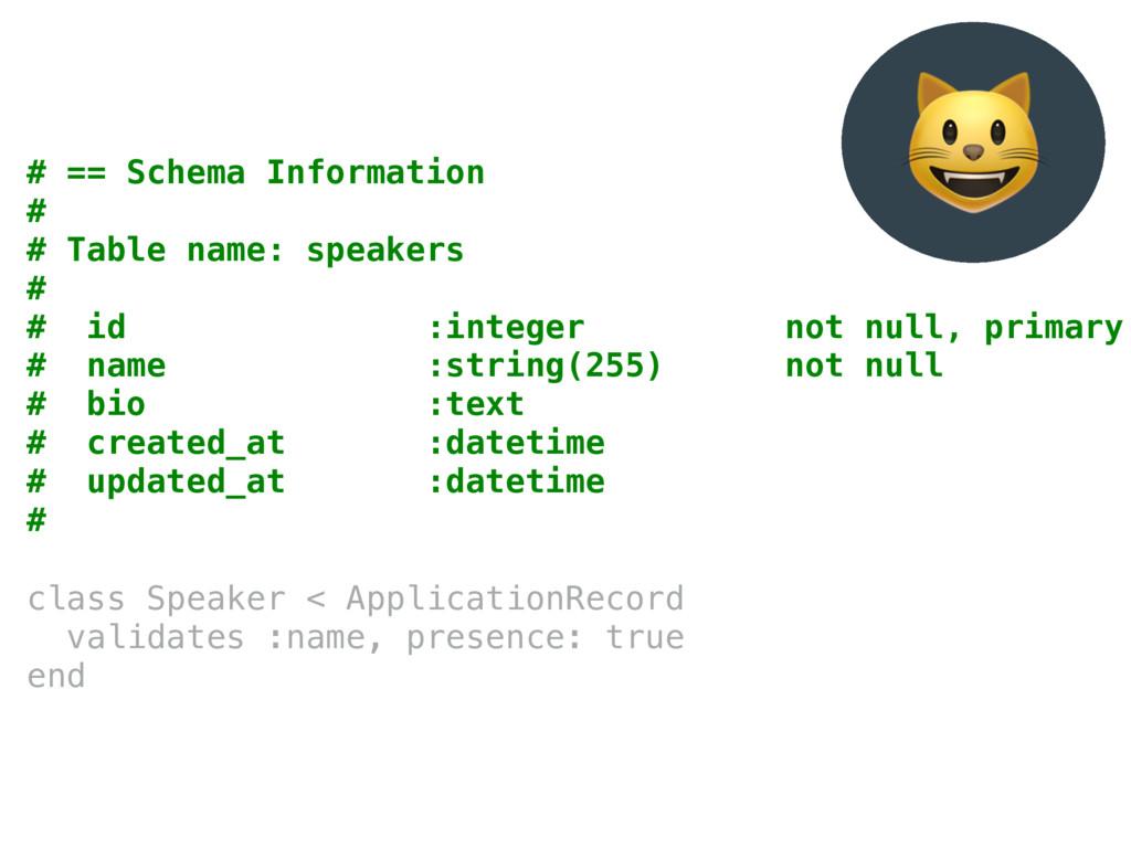 # == Schema Information # # Table name: speaker...
