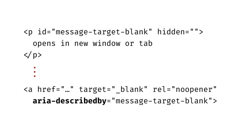 "<p id=""message-target-blank"" hidden=""""> opens i..."