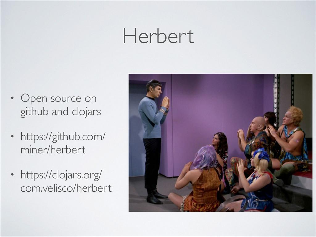 Herbert • Open source on github and clojars  ...