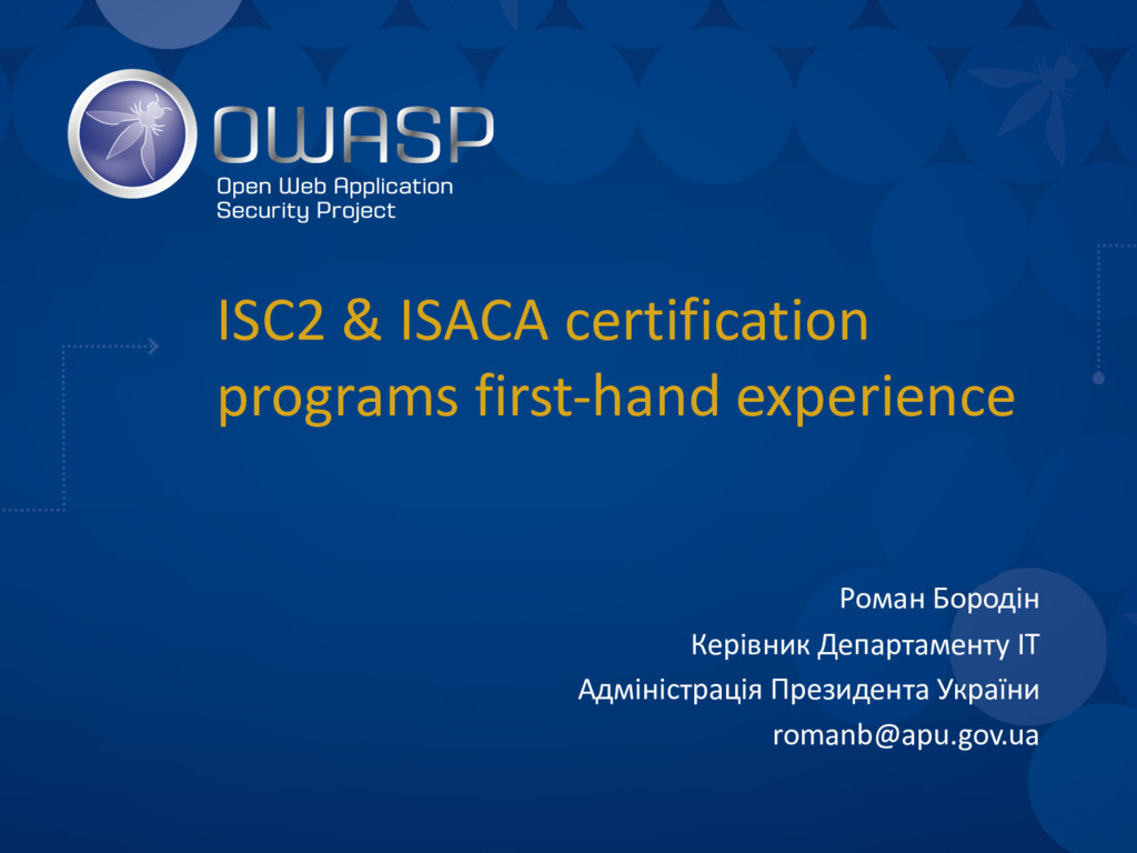 ISC2 & ISACA certification programs first-hand ...