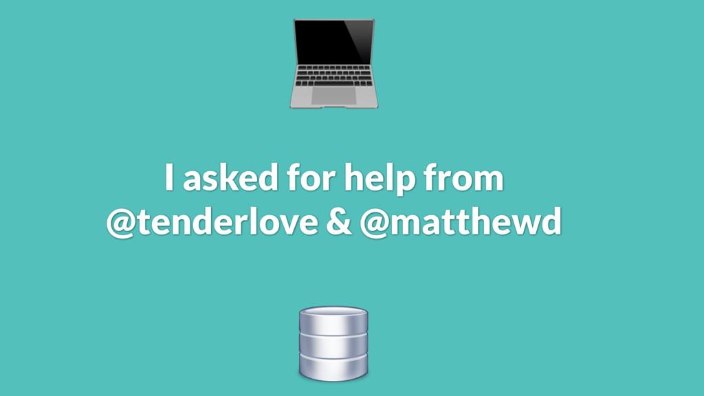 I asked for help from @tenderlove & @matthewd