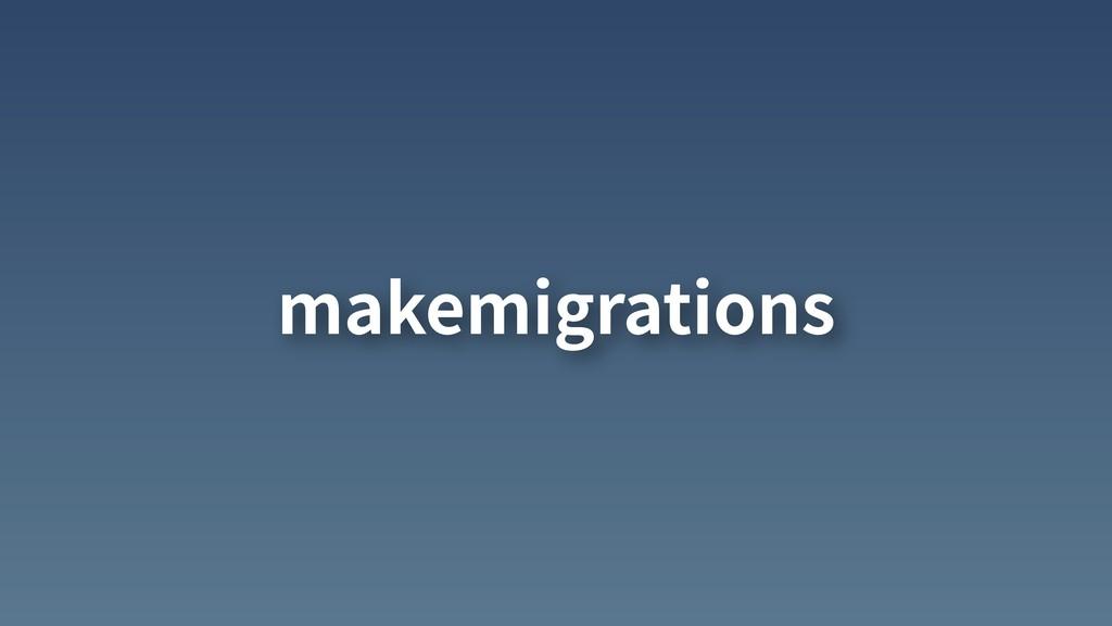 makemigrations