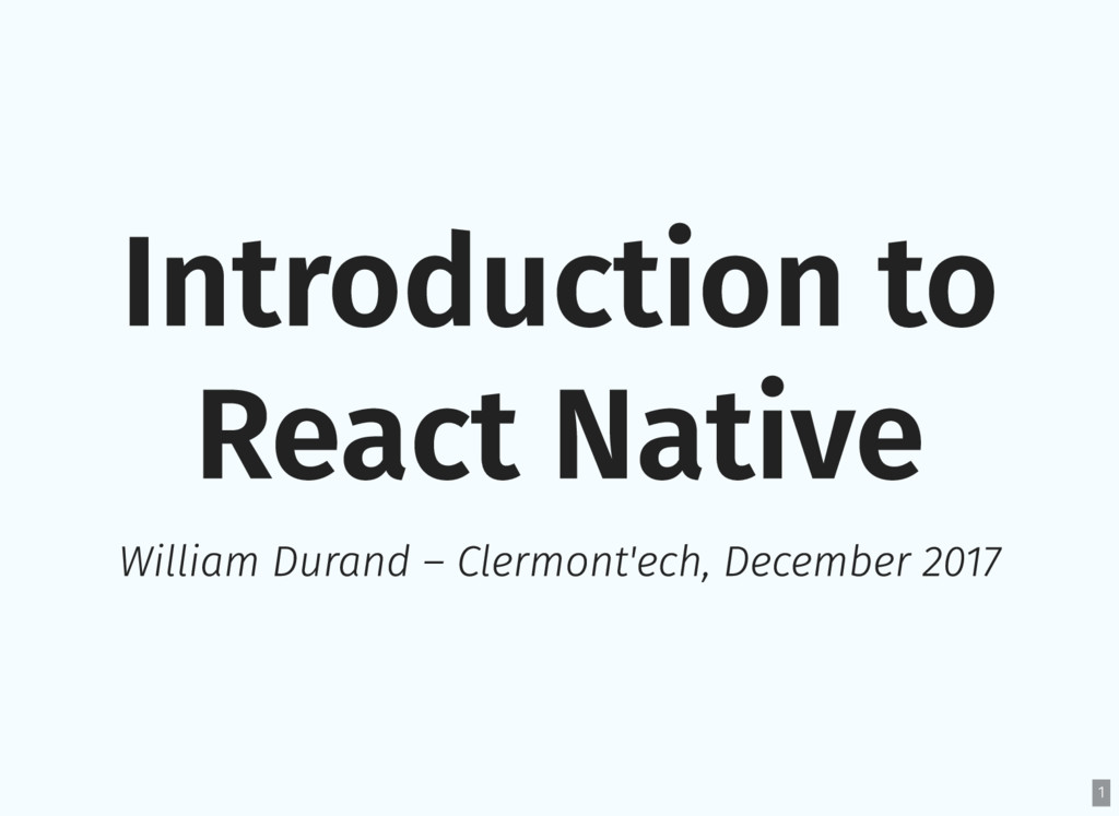 Introduction to React Native William Durand – C...