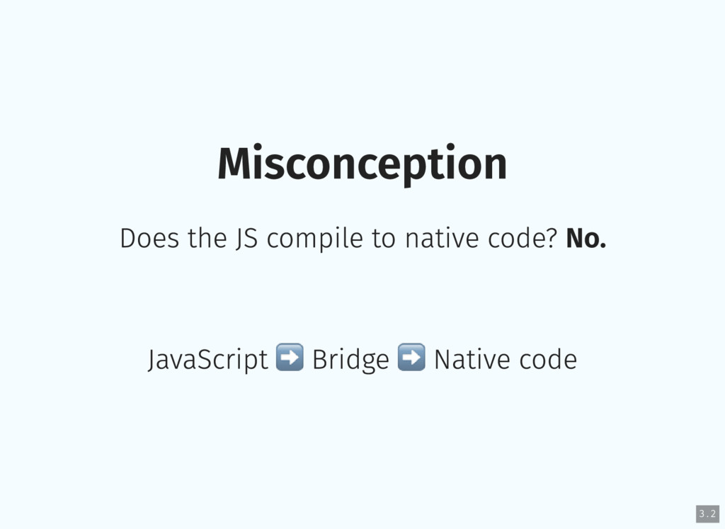 Misconception Does the JS compile to native cod...