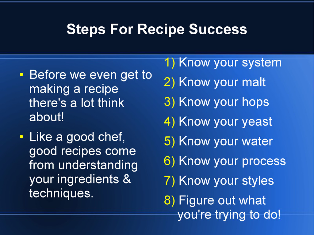Steps For Recipe Success ● Before we even get t...