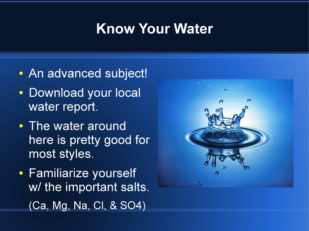 Know Your Water ● An advanced subject! ● Downlo...