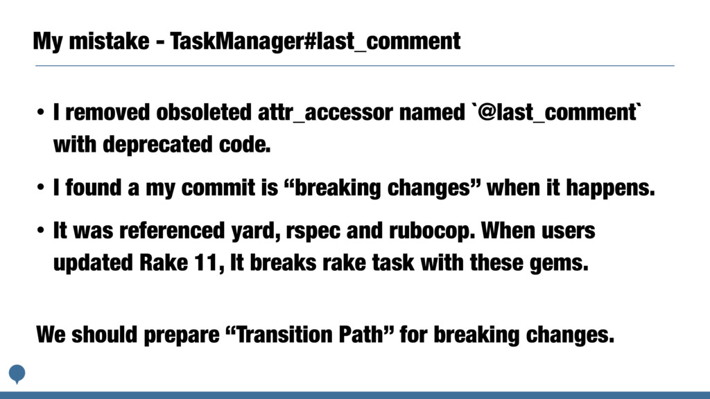 My mistake - TaskManager#last_comment • I remov...