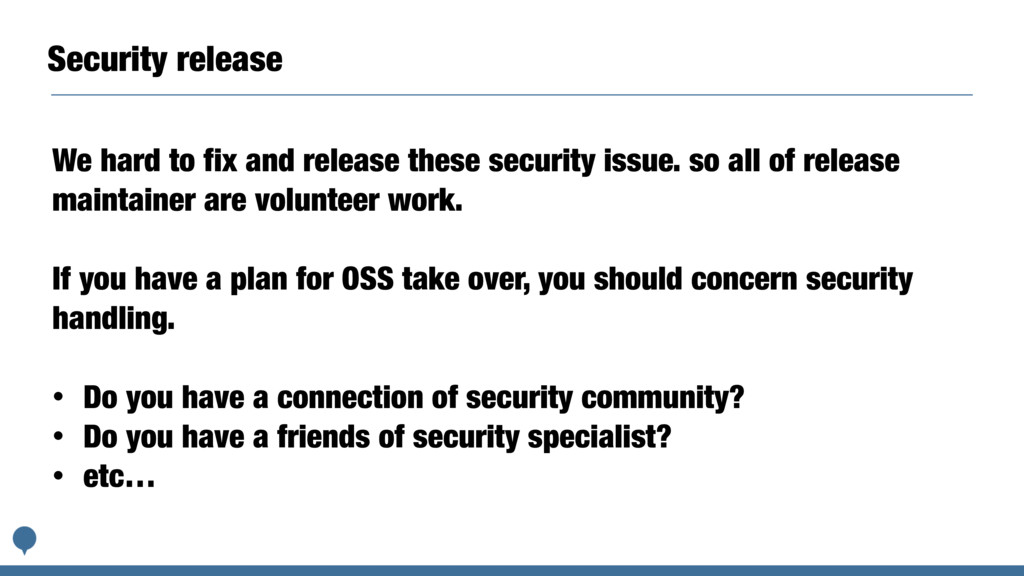 Security release We hard to fix and release the...