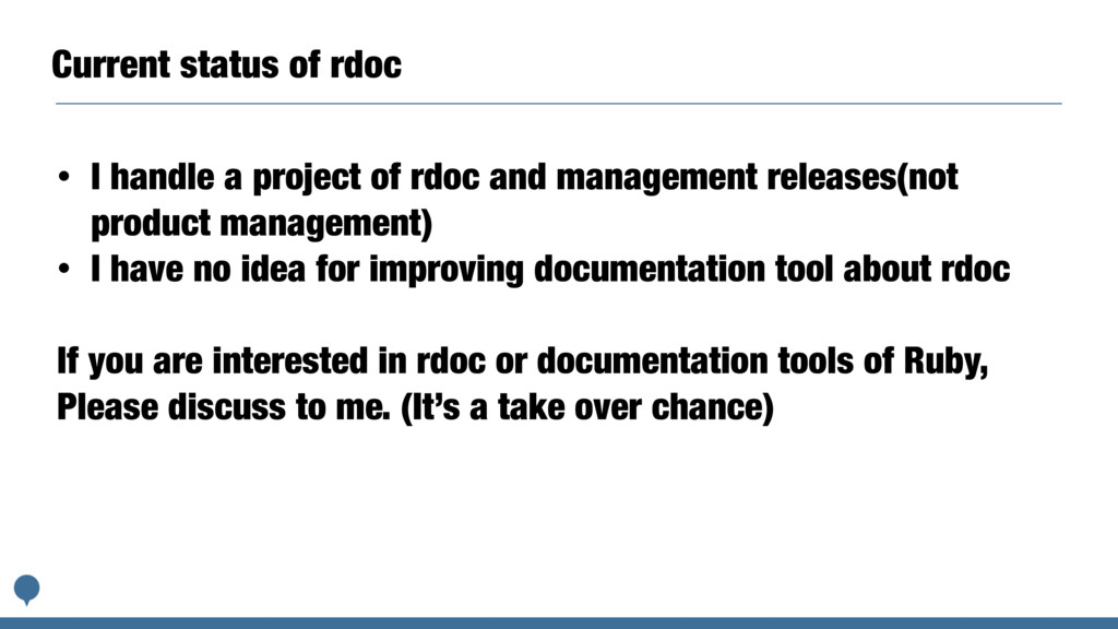 Current status of rdoc • I handle a project of ...