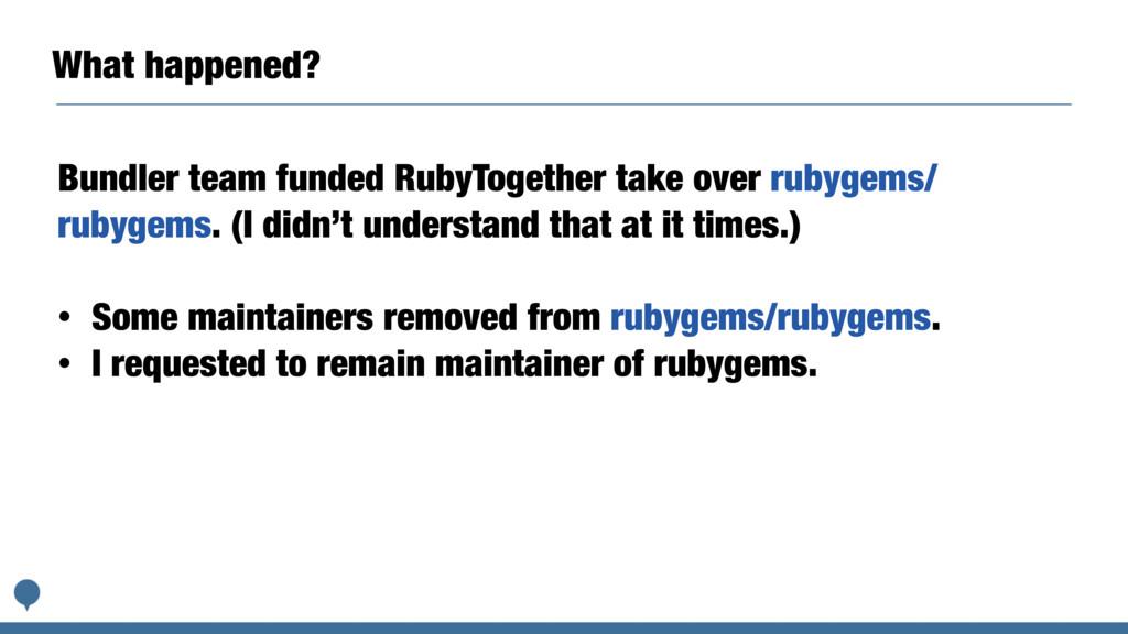 What happened? Bundler team funded RubyTogether...