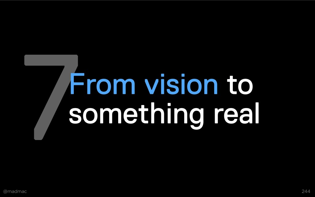 @madmac 244 7From vision to something real Deve...