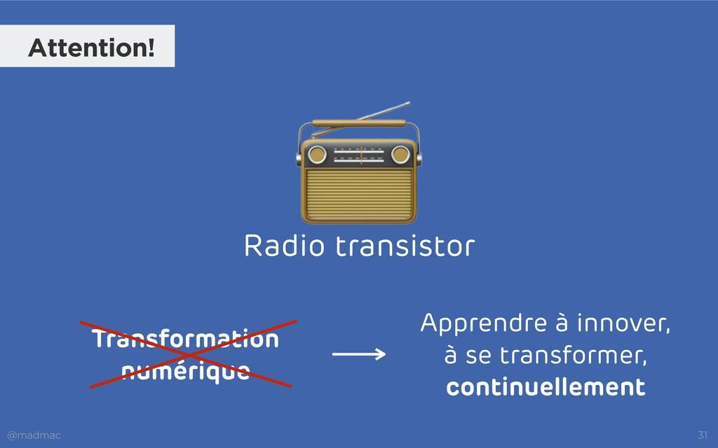 @madmac 31 Attention! 📻 Radio transistor Appren...
