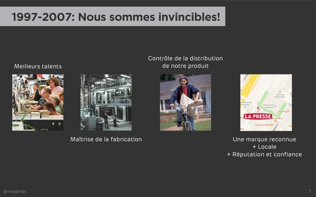 @madmac 7 1997-2007: Nous sommes invincibles! M...