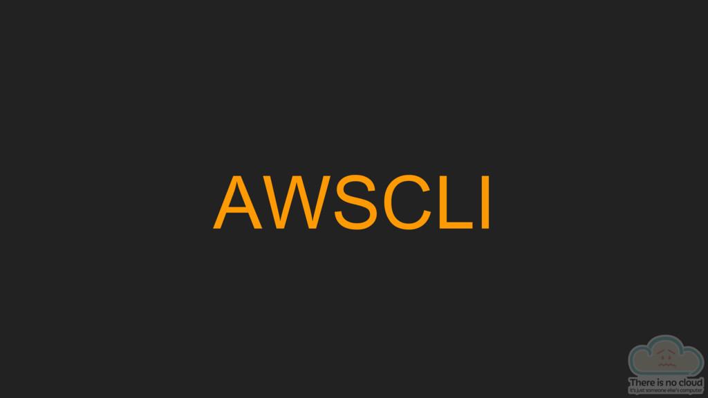 AWSCLI
