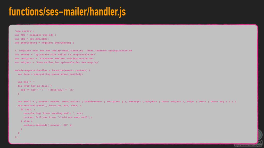 functions/ses-mailer/handler.js 'use strict'; v...