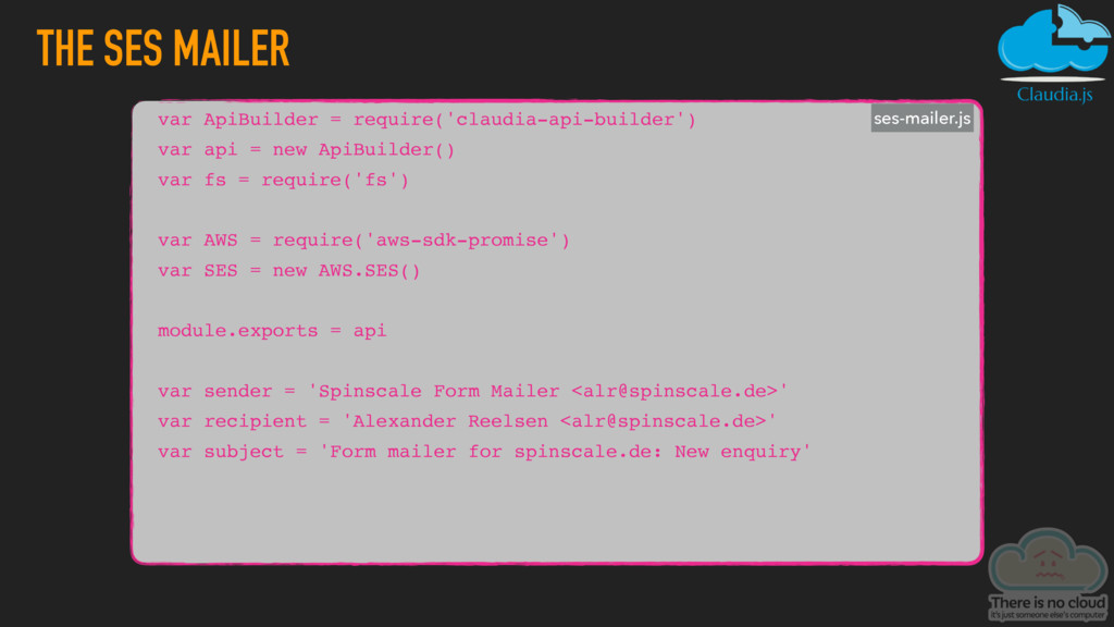 THE SES MAILER var ApiBuilder = require('claudi...