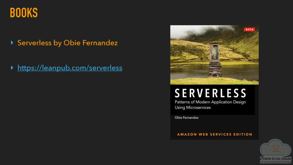 BOOKS ▸ Serverless by Obie Fernandez ▸ https://...