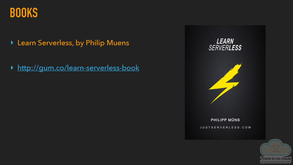 BOOKS ▸ Learn Serverless, by Philip Muens ▸ htt...