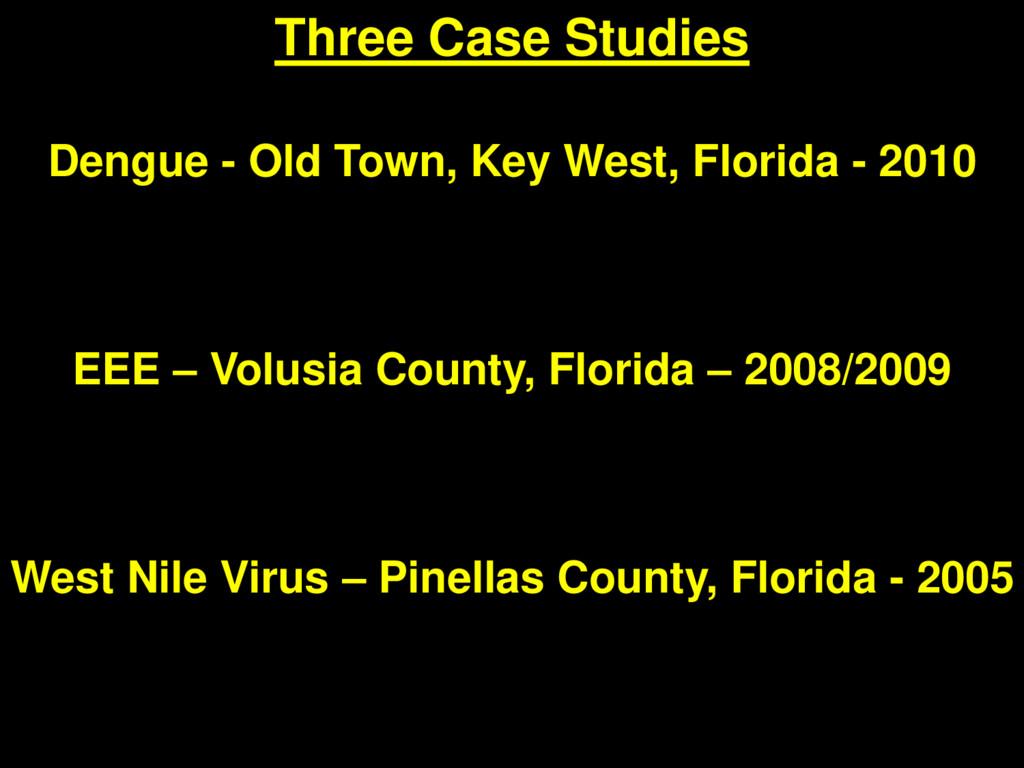 Three Case Studies Dengue - Old Town, Key West,...