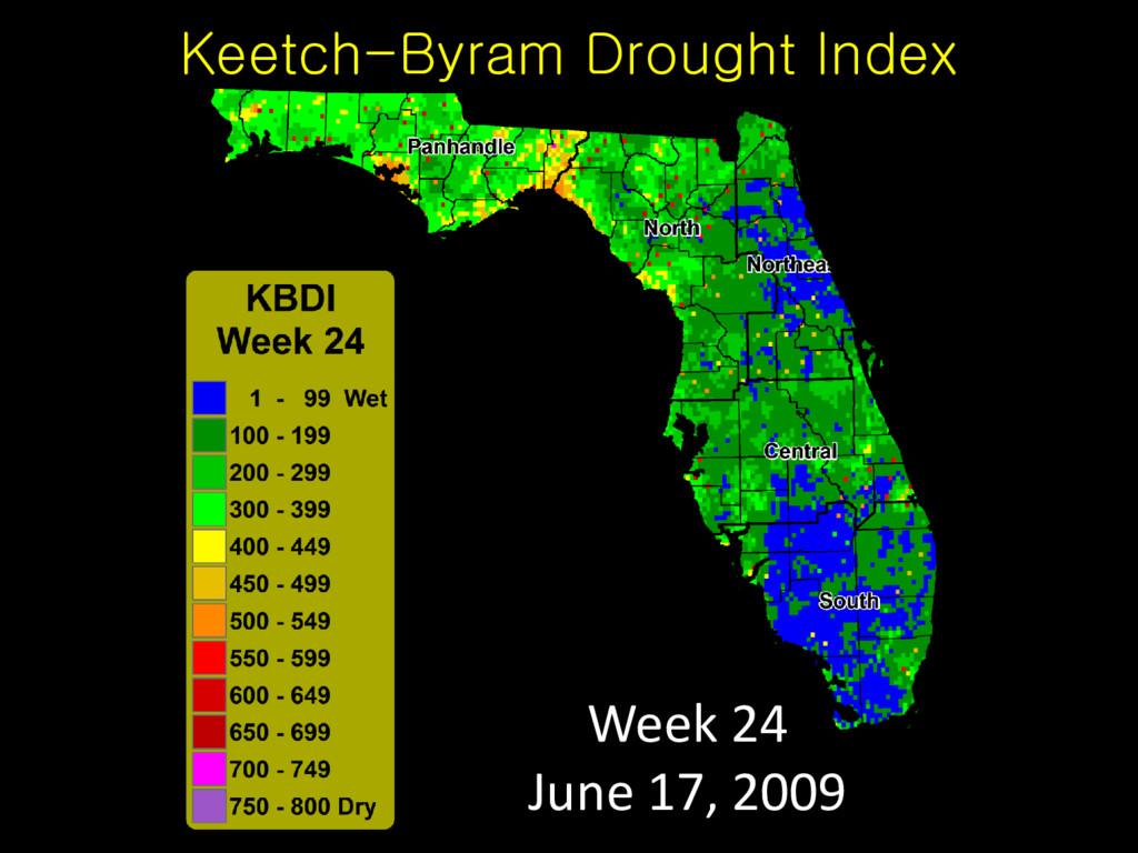 Keetch-Byram Drought Index Week 24 June 17, 2009