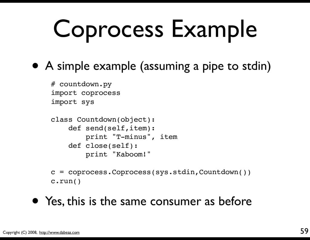 Copyright (C) 2008, http://www.dabeaz.com Copro...