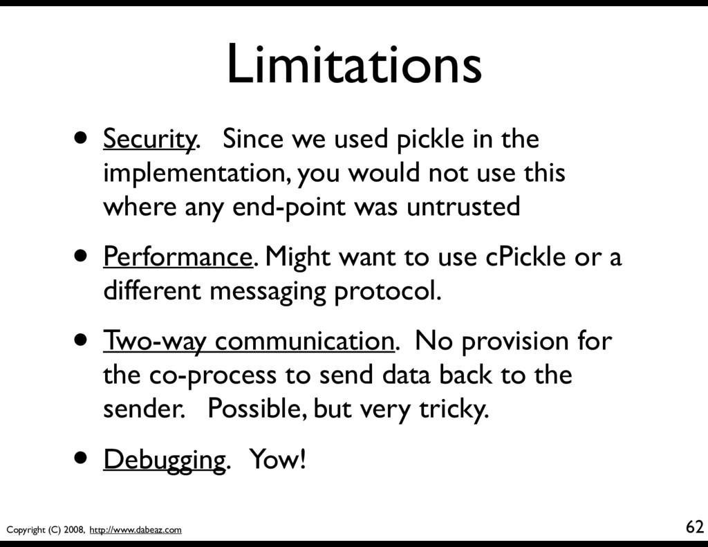 Copyright (C) 2008, http://www.dabeaz.com Limit...