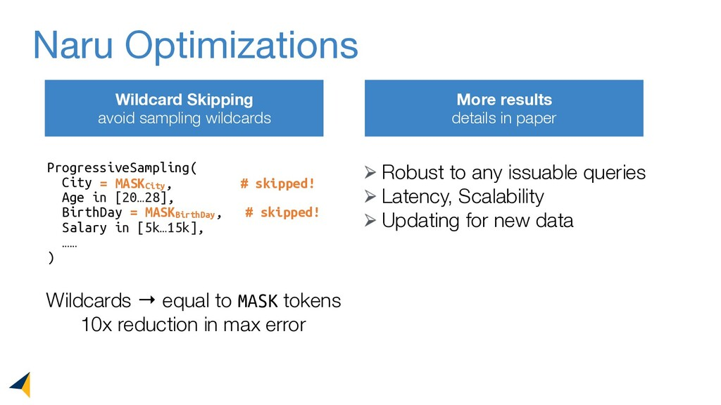 Naru Optimizations Wildcard Skipping avoid samp...