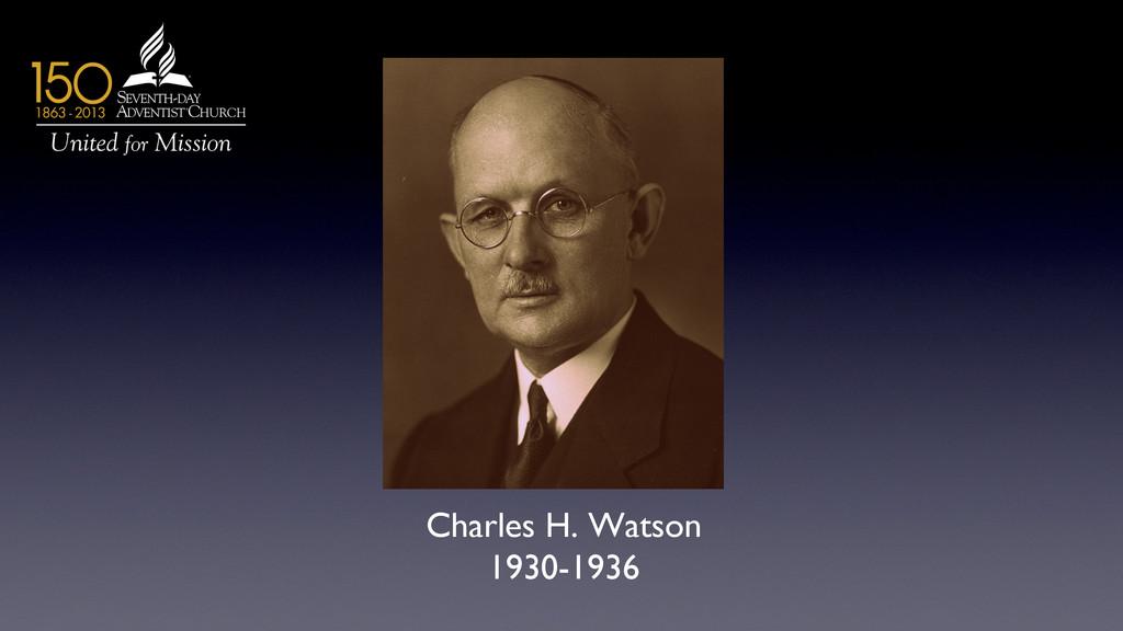 Charles H. Watson