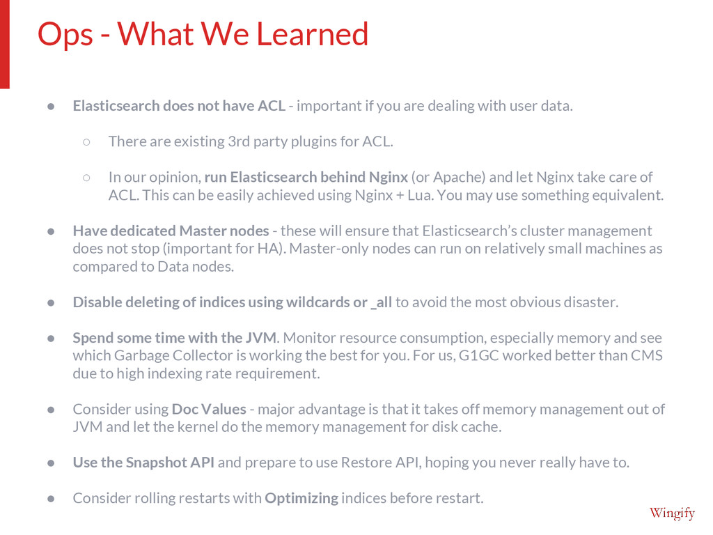 ● Elasticsearch does not have ACL - important i...
