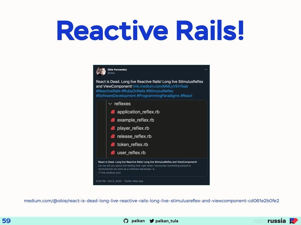 palkan_tula palkan Reactive Rails! medium.com/@...